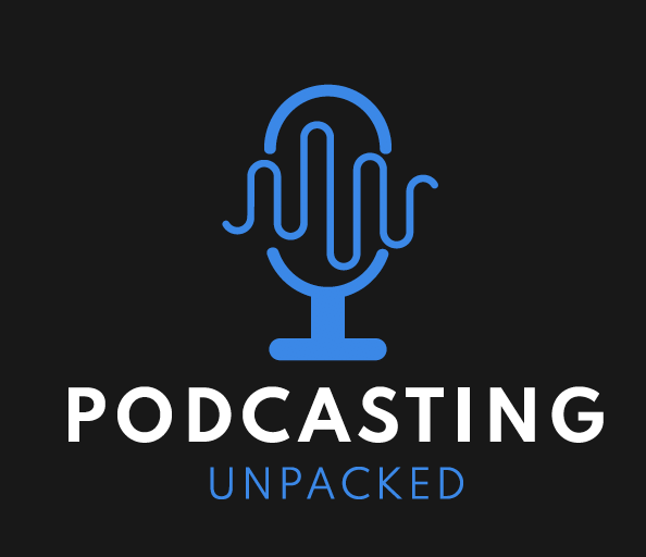 Podcasting Unpacked
