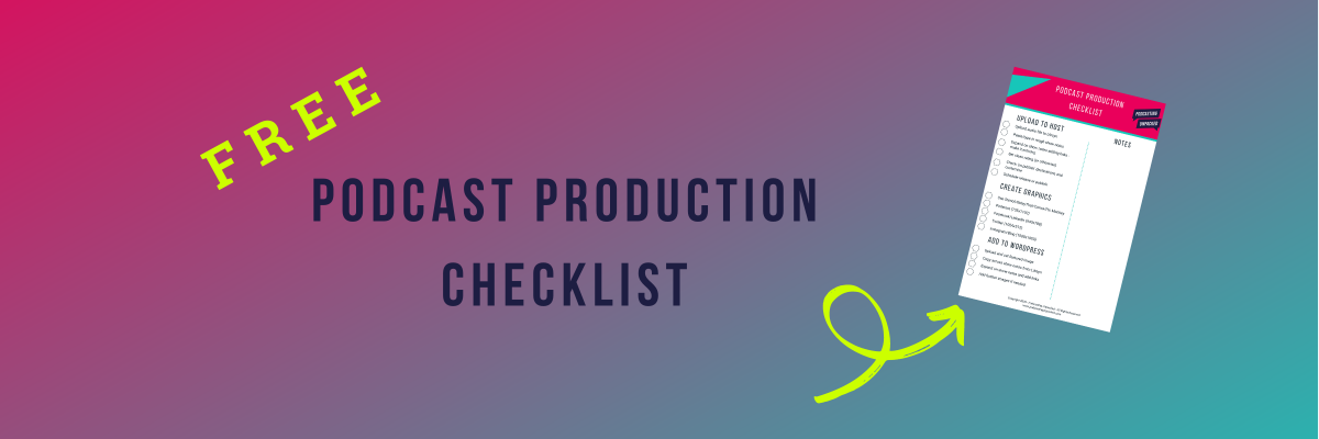 Podcast Production Checklist Graphic 2400x800